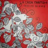"LA CASA FANTOM ""Feed my silence"""