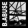 "B.ABUSE ""Misery is the rhythm of the world"""